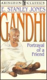 Gandhi: Portrayal of a Friend (Abingdon Classics)