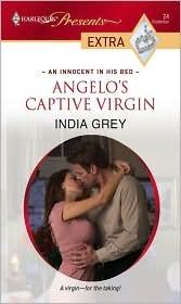 Angelo's Captive Virgin by India Grey