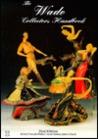 The Wade Collector's Handbook