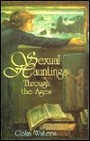 Sexual Hauntings Through the Ages