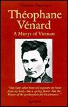 Theophane Venard by Christian Simonnet