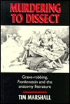 murdering-to-dissect-grave-robbing-frankenstein-and-the-anatomy-literature