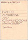 Cases in Advertising and Communication Management