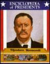 Theodore Roosevelt: Twenty-Sixth President of the United States