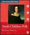 Sarah Childress Polk