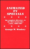Animated TV Specials: The Complete Directory to the First Twenty-Five Years, 1962-1987