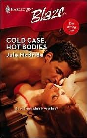 Cold Case, Hot Bodies (Harlequin Blaze #355)