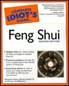 The Complete Idiot's Guide to Feng Shui by Elizabeth Moran