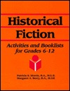 Historical Fiction: Activities and Booklists for Grades 6-12 (Young Adult Reading Activities Library, Vol 2)