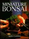Miniature Bonsai by Herb Gustafson