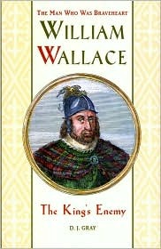 William Wallace by D.J. Gray