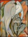 Albert Bloch: Artistic and Literary Perspectives = Kunstlerische Und Literarische Perspektiven (Art & Design)