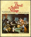 The Devil in Salem Village: The Story of the Salem Witchcraft Trials (Spotlight on American History)