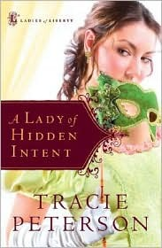 A Lady of Hidden Intent(Ladies of Liberty 2)