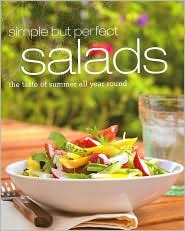 Simple But Perfect Salads by Beverly LeBlanc