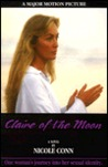 Claire of the Moon: One Woman's Journey into Her Sexual Identity : A Novel
