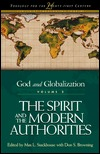 The Spirit and the Modern Authorities: God and Globalization, Vol. 2