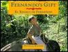 Fernandos Gift /El Regalo de Fernando