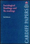 Sociological Readings and Re-Readings