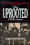 The Uprooted: A Hitler Legacy