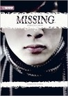Missing (Novel) Volume 1: Spirited Away (Missing, #1)