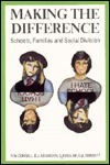 Making the Difference: Schools, Families, and Social Division