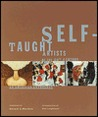 Self Taught Artists 20th Cent. by Gerard C. Wertkin