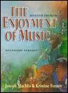 The Enjoyment of Music by Joseph Machlis