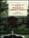 The Canadian Gardener's Guide to Foliage and Garden Design