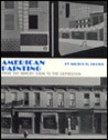 American Painting from the Armory Show to the Depression