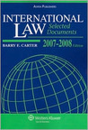 International Law: Selected Documents, 2007-2008 Statutory Supplement