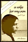 A Wife for My Son by Ali Ghalem