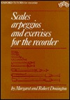 Scales, Arpeggios, and Exercises for the Recorder by Margaret Donington