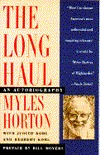 The Long Haul by Myles Horton