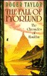 The Fall of Fyorlund (Chronicles of Hawklan, #2)