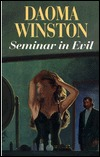Seminar in Evil by Daoma Winston