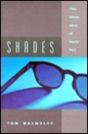 Shades: The Whole Story of Dr. Tin