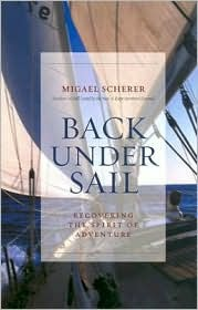 Back Under Sail: Recovering the Spirit of Adventure