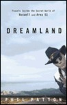 Dreamland: Travels Inside the Secret World of Roswell and Area 51