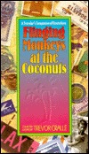 Flinging Monkeys at the Coconuts: A Traveler's Companion of Quotations