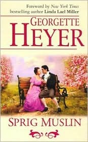 Ebook Sprig Muslin by Georgette Heyer read!