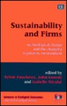 Sustainability and Firms: Technological Change and the Changing Regulatory Environment