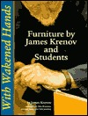 With Wakened Hands: Furniture by James Krenov and Students