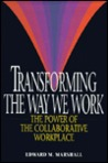 Transforming The Way We Work: The Power Of The Collaborative Workplace