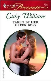 Taken By Her Greek Boss by Cathy Williams