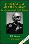 Judaism and Modern Man: An Interpretation of Jewish Religion