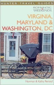 Virginia, Maryland & Washington, Dc (Romantic Weekends Series)
