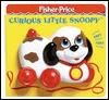 Curious Little Snoopy : Fisher-Price Classic Toy Playbooks