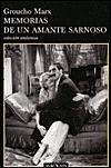 Memorias de un amante sarnoso by Groucho Marx