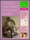 Practical Craft Ideas from Your Garden